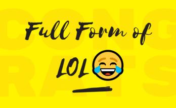 FULL FORM OF LOL