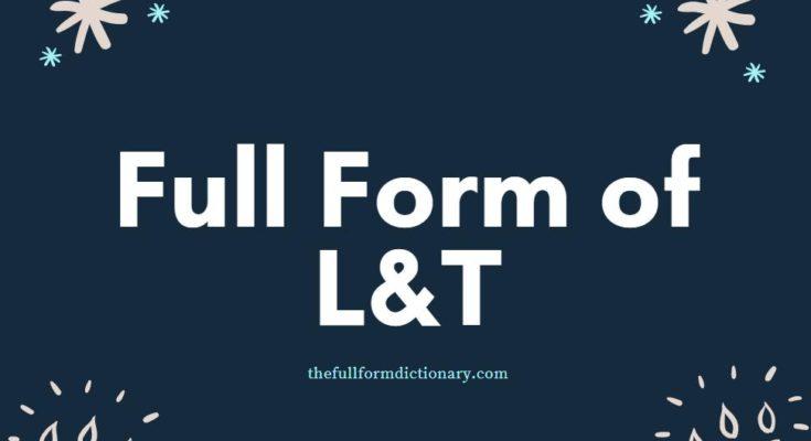 full form of l&t