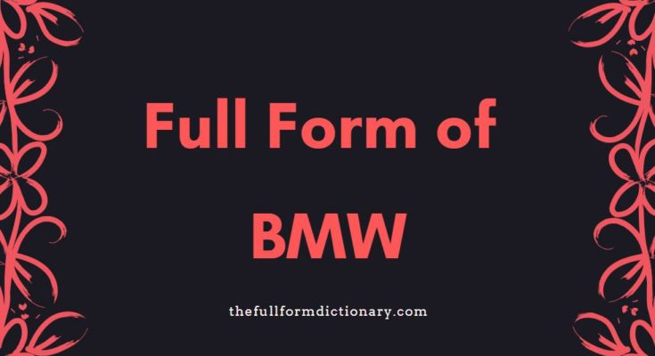 full form of bmw