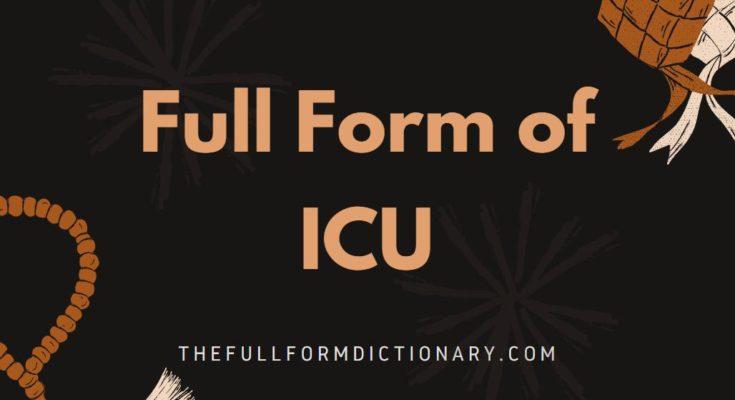 full form of icu