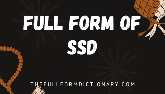 full form of ssd